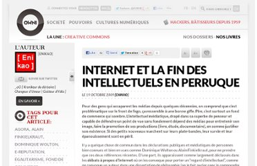 http://owni.fr/2009/10/19/internet-et-la-fin-des-intellectuels-en-perruque/