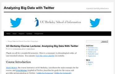http://blogs.ischool.berkeley.edu/i290-abdt-s12/2012/12/13/uc-berkeley-course-lectures-analyzing-big-data-with-twitter/