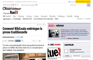 http://www.rue89.com/media-internet/2010/07/26/comment-wikileaks-a-embringue-la-presse-traditionnelle-160004
