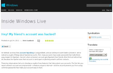 http://blogs.windows.com/windows_live/b/windowslive/archive/2011/07/14/hey-my-friend-s-account-was-hacked.aspx