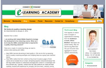 http://www.elearningacademy.com.au/blog/2012/01/six-factors-to-quality-e-learning-design/