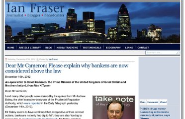 http://www.ianfraser.org/dear-mr-cameron-if-bankers-are-above-the-law-we-need-an-urgent-explanation/