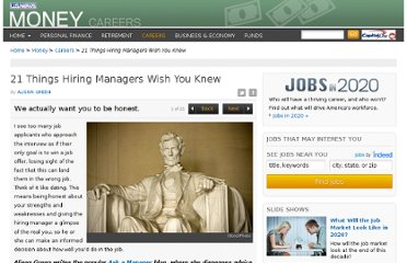 http://money.usnews.com/money/careers/slideshows/21-things-hiring-managers-wish-you-knew