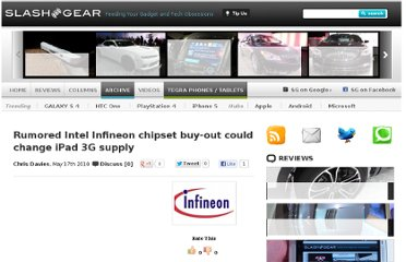 http://www.slashgear.com/rumored-intel-infineon-chipset-buy-out-could-change-ipad-3g-supply-1785835/