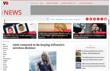 http://venturebeat.com/2010/07/26/intel-rumored-to-be-buying-infineons-wireless-division/