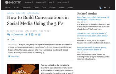 http://gigaom.com/2010/01/21/how-to-build-conversations-in-social-media-using-the-3-ps/