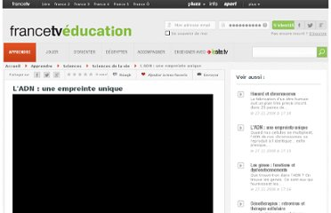 http://education.francetv.fr/videos/l-adn-une-empreinte-unique-v107162