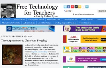 http://www.freetech4teachers.com/2012/12/three-approaches-to-classroom-blogging.html