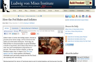 http://mises.org/daily/6320/How-the-Fed-Rules-and-Inflates