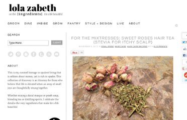 http://www.lolazabeth.com/for-the-mixtresses-sweet-roses-hair-tea-stevia-for-itchy-scalp/#