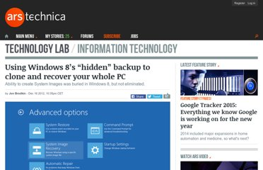http://arstechnica.com/information-technology/2012/12/using-windows-8s-hidden-backup-to-clone-and-recover-your-whole-pc/