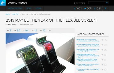 http://www.digitaltrends.com/mobile/samsung-and-lg-to-launch-flexible-smartphone-screens-in-2013/