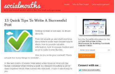 http://socialmouths.com/blog/2010/07/08/13-quick-tips-to-write-a-successful-post/