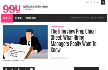 http://99u.com/tips/7137/The-Interview-Prep-Cheat-Sheet-What-Hiring-Managers-Really-Want-To-Know