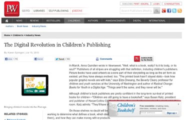 http://www.publishersweekly.com/pw/by-topic/childrens/childrens-industry-news/article/43879-the-digital-revolution-in-children-s-publishing.html