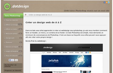 http://www.dot-design.fr/tuto_photoshop-creer_un_design_web_de_a_a_z/