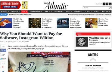 http://www.theatlantic.com/technology/archive/2012/12/why-you-should-want-to-pay-for-software-instagram-edition/266367/