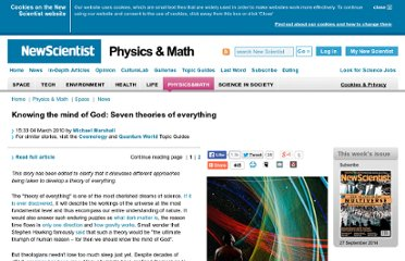 http://www.newscientist.com/article/dn18612-knowing-the-mind-of-god-seven-theories-of-everything.html