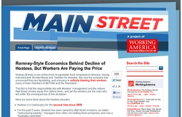 http://blog.workingamerica.org/2012/11/16/romney-style-economics-behind-decline-of-hostess-but-workers-are-paying-the-price/