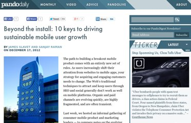 http://pandodaily.com/2012/12/17/beyond-the-install-10-keys-to-driving-sustainable-mobile-user-growth/