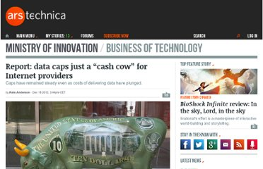 http://arstechnica.com/business/2012/12/report-data-caps-just-a-cash-cow-for-internet-providers/