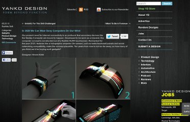 http://www.yankodesign.com/2010/05/25/in-2020-we-can-wear-sony-computers-on-our-wrist/