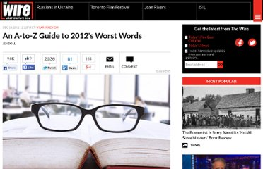 http://www.theatlanticwire.com/entertainment/2012/12/worst-words-2012/59909/