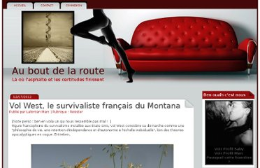 http://au-bout-de-la-route.blogspot.com/2012/12/vol-west-le-survivaliste-francais-du.html#more