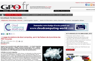 http://www.gpomag.fr/site/index.php?option=com_content&view=article&id=3511:lusage-de-solutions-de-cloud-computing-parmi-les-facteurs-de-dynamisme-des-pme-francaises&catid=47:equipement-telephonie-informatique&Itemid=56