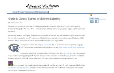 http://abeautifulwww.com/2009/10/11/guide-to-getting-started-in-machine-learning/