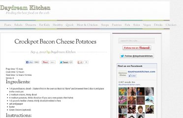 http://www.daydreamkitchen.com/2012/09/crockpot-bacon-cheese-potatoes/