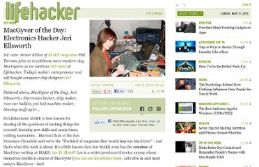 http://lifehacker.com/5480199/macgyver-of-the-day-electronics-hacker-jeri-ellsworth