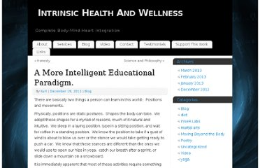 http://www.intrinsichealthandwellness.com/a-more-intelligent-educational-paradigm/