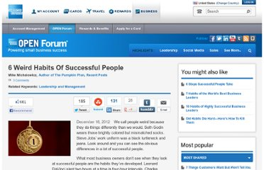 http://www.openforum.com/articles/the-6-weird-habits-of-successful-people/