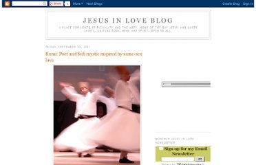 http://jesusinlove.blogspot.com/2011/09/rumi-poet-and-sufi-mystic-inspired-by.html