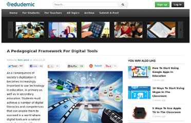http://edudemic.com/2012/12/a-pedagogical-framework-for-digital-tools/