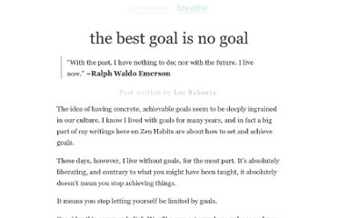 http://zenhabits.net/no-goal/