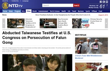 http://ntdtv.org/en/news/china/2012-12-20/abducted-taiwanese-testifies-at-u-s-congress-on-persecution-of-falun-gong.html