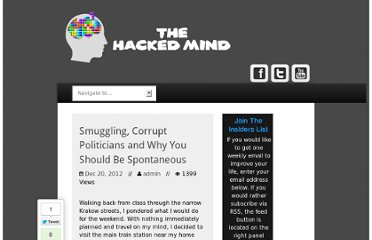 http://www.thehackedmind.com/smuggling-corrupt-politicians-and-why-you-should-be-spontaneous/