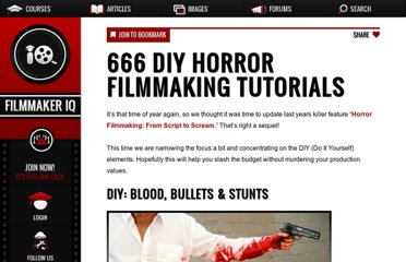 http://filmmakeriq.com/2009/10/666-diy-horror-filmmaking-tutorials/