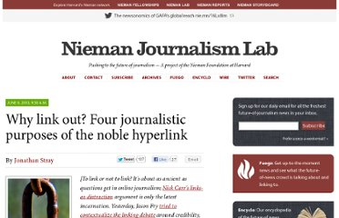 http://www.niemanlab.org/2010/06/why-link-out-four-journalistic-purposes-of-the-noble-hyperlink/