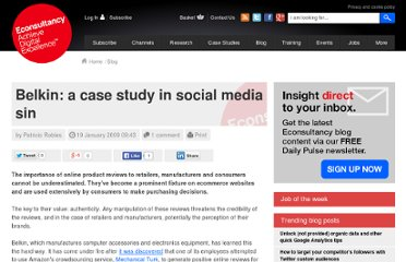 http://econsultancy.com/blog/3148-belkin-a-case-study-in-social-media-sin
