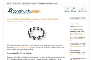 http://www.communityspark.com/community-building-getting-members-active-and-addicted/