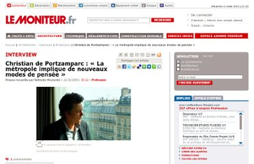 http://www.lemoniteur.fr/153-profession/article/interview/689178-christian-de-portzamparc-la-metropole-implique-de-nouveaux-modes-de-pensee