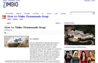 http://www.zimbio.com/How+to+Make+Homemade+Soap/articles/jyPAKvmnRst/How+to+Make+Homemade+Soap