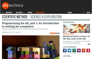 http://arstechnica.com/science/2012/12/programming-for-all-part-1-an-introduction-to-writing-for-computers/