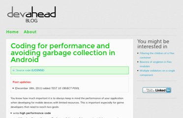 http://www.devahead.com/blog/2011/12/coding-for-performance-and-avoiding-garbage-collection-in-android/