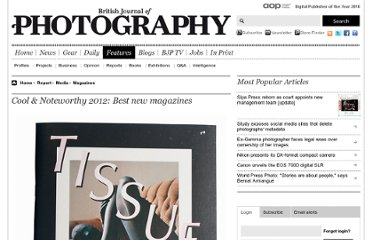 http://www.bjp-online.com/british-journal-of-photography/report/2231680/cool-noteworthy-2012-best-new-magazines