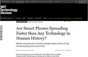 http://www.technologyreview.com/news/427787/are-smart-phones-spreading-faster-than-any-technology-in-human-history/