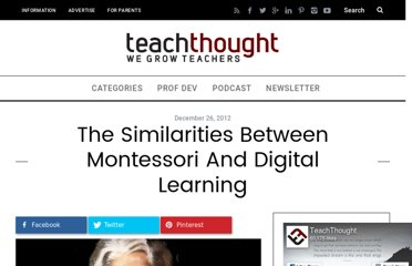 http://www.teachthought.com/technology/similarities-between-montessori-and-digital-learning/